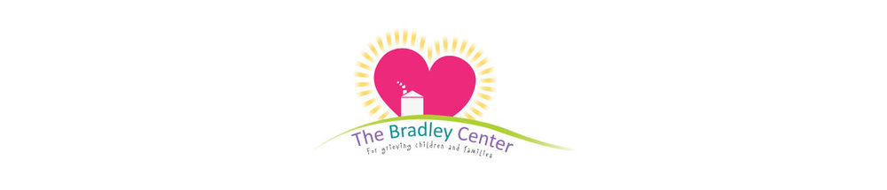 The Bradley Center, For Grieving Children and Families