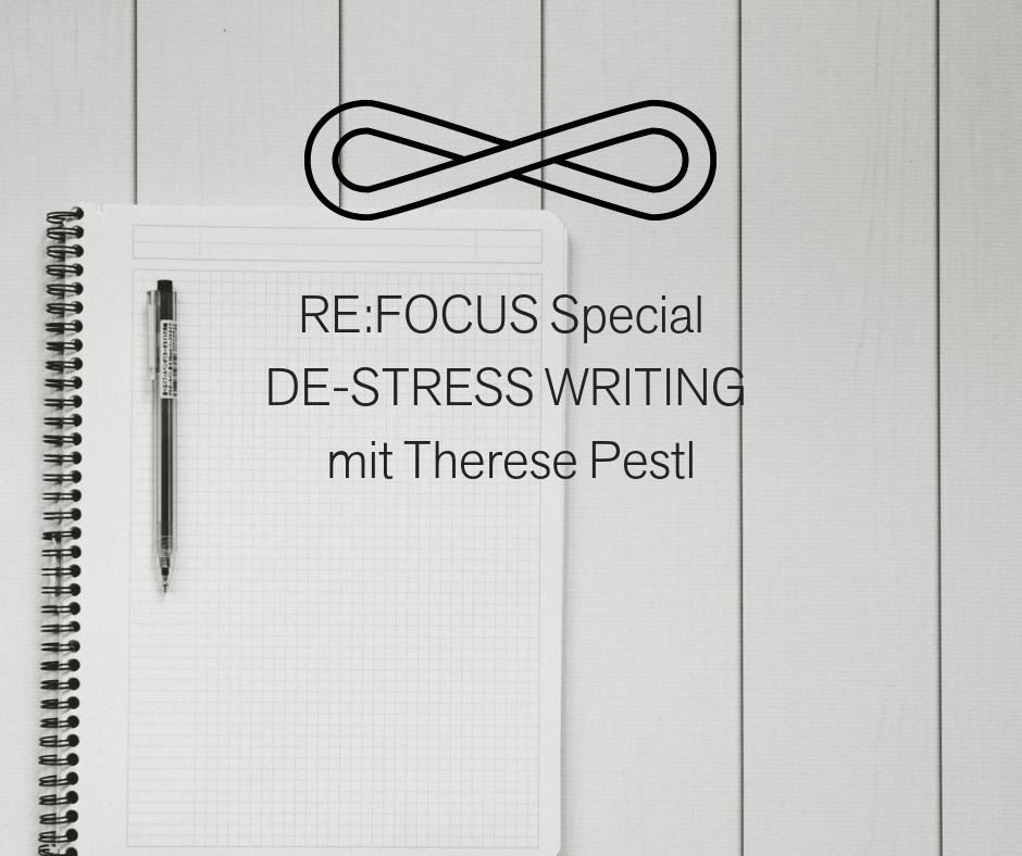 De-Stress Writing mit Therese Pestl