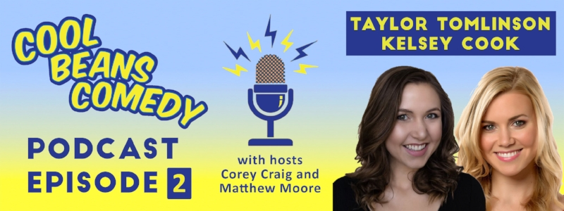 Episode Two with Taylor Tomlinson and Kelsey Cook