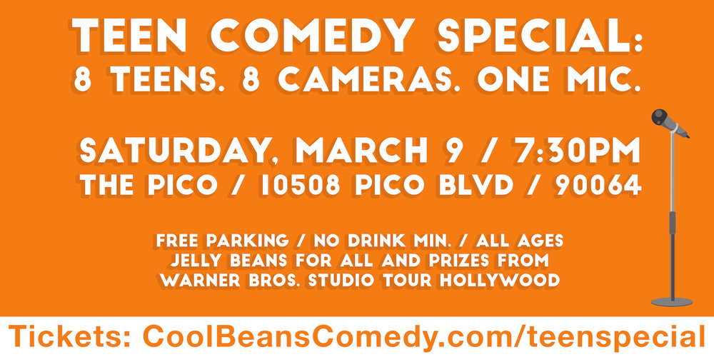 The Pico • 10508 Pico Blvd, Los Angeles, 90064    Featuring Max Karz, Zach Rice, Grace Lu, Joseph Haag, Avantika Vandanapu, Jonathan Baron, Gabrielle Green, Chloe R Fernandez.    Come watch these hilarious teenagers take the stage and deliver the FUNNY! This will be a live comedy taping, and will feature jelly beans for all audience members, and prizes from Warner Bros. Studio Tour Hollywood!    No Drink Minimum + Free Parking