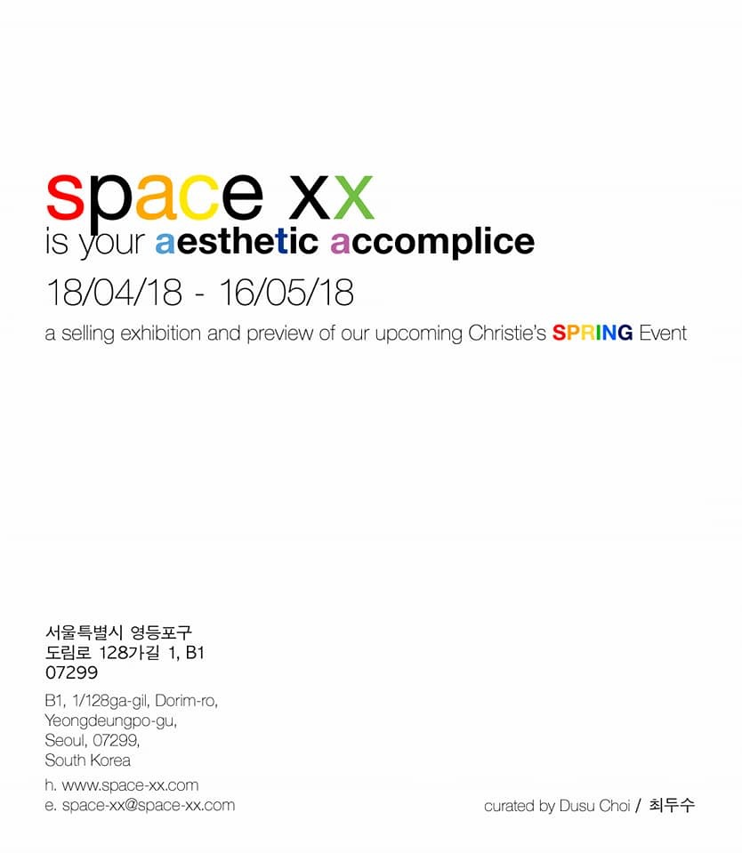- SPACE XX is your aesthetic accompliceSPACE XX18 APRIL - 18 MAY 2018