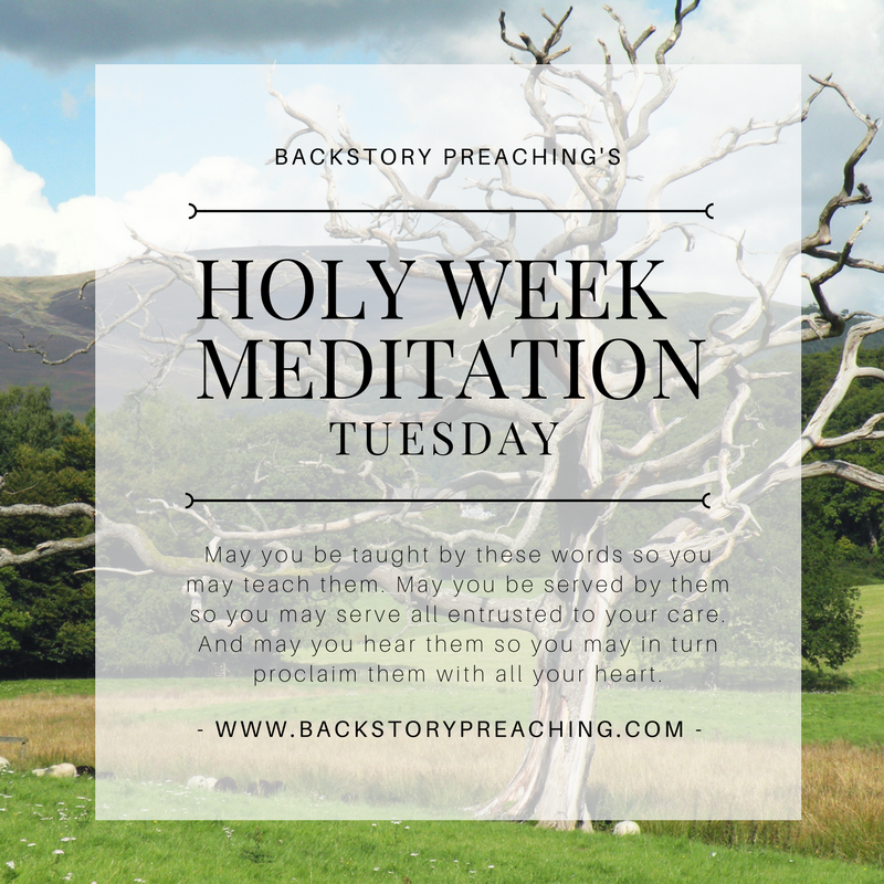 Preacher's Meditation for Tuesday of Holy Week.png