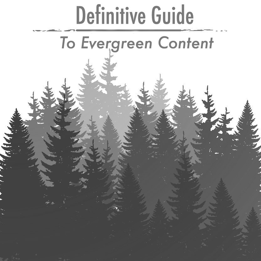 definitive guide to evergreen content.jpg