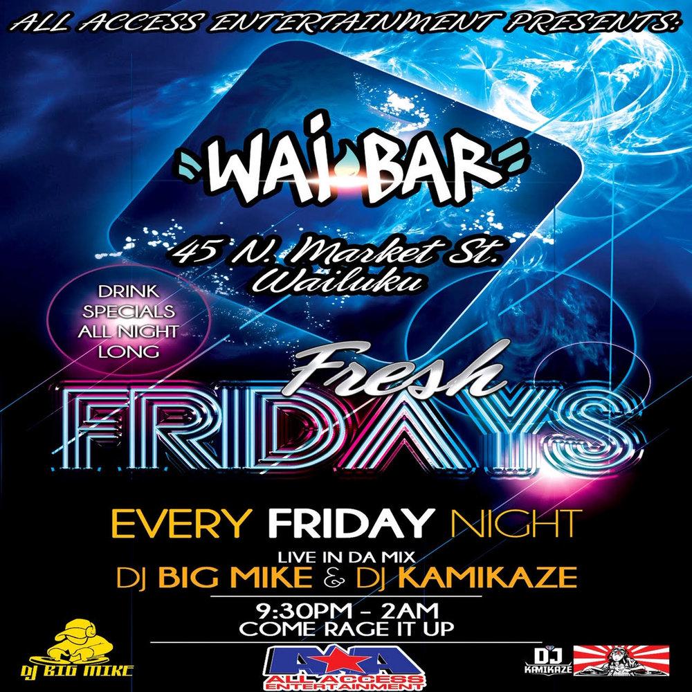 Fresh Friday at Wai bar.jpg