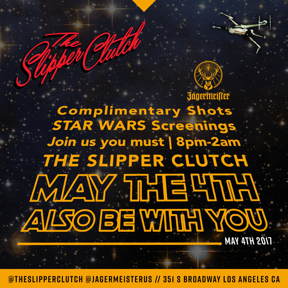 May the 4th be with you this Thursday,  #StarWars  Day! 💫Come to the Dark side and Join us for screenings and complimentary shots of Jägermeister at The Slipper Clutch starting at 8pm.