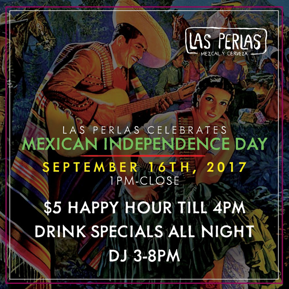 This Saturday, September 16th, join us for a special celebration for Mexican Independence Day. We'll have brunch tacos on the patio & $5 Happy Hour until 4pm, drink specials all night, and a DJ spinning from 3pm-8pm, so don't forget your dancing shoes!