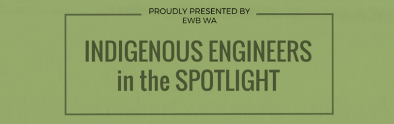 Indigenous Engineers in the Spotlight