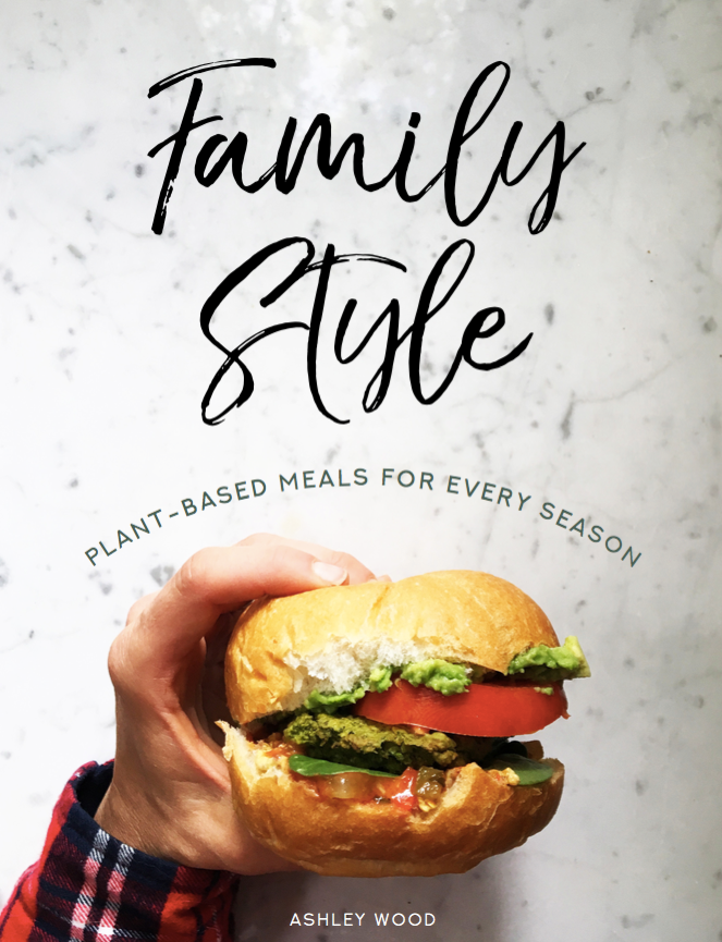 Family Style: Plant-Based Meals for Every Season