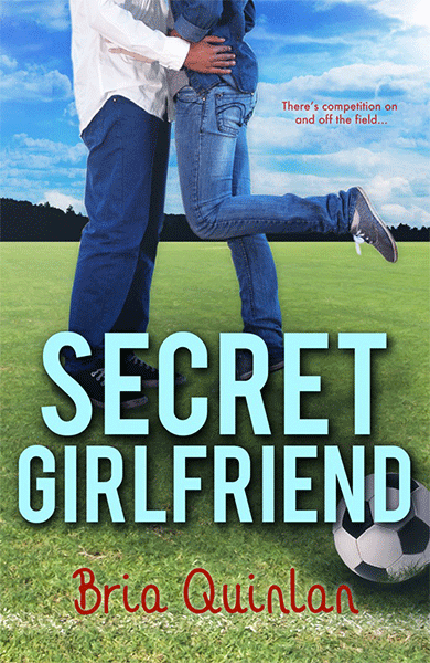 Secret Girlfriend - Bria Quinlan