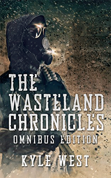 The Wasteland Chronicles - Kyle West