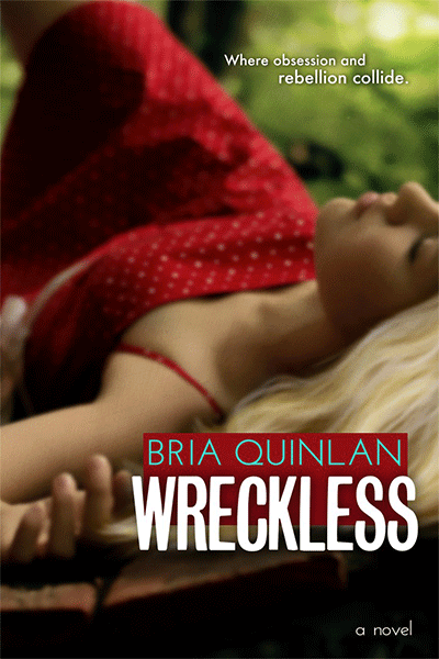 Wreckless - Bria Quinlan