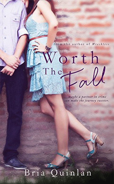 Worth the Fall - Bria Quinlan
