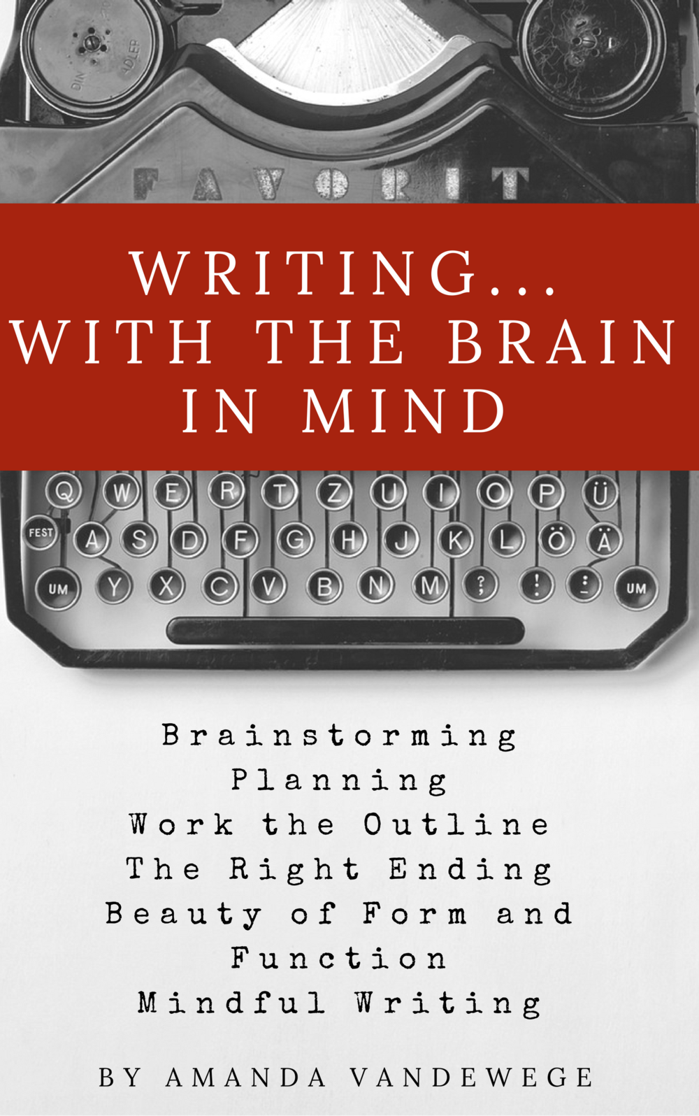 Writing...With the Brain in Mind