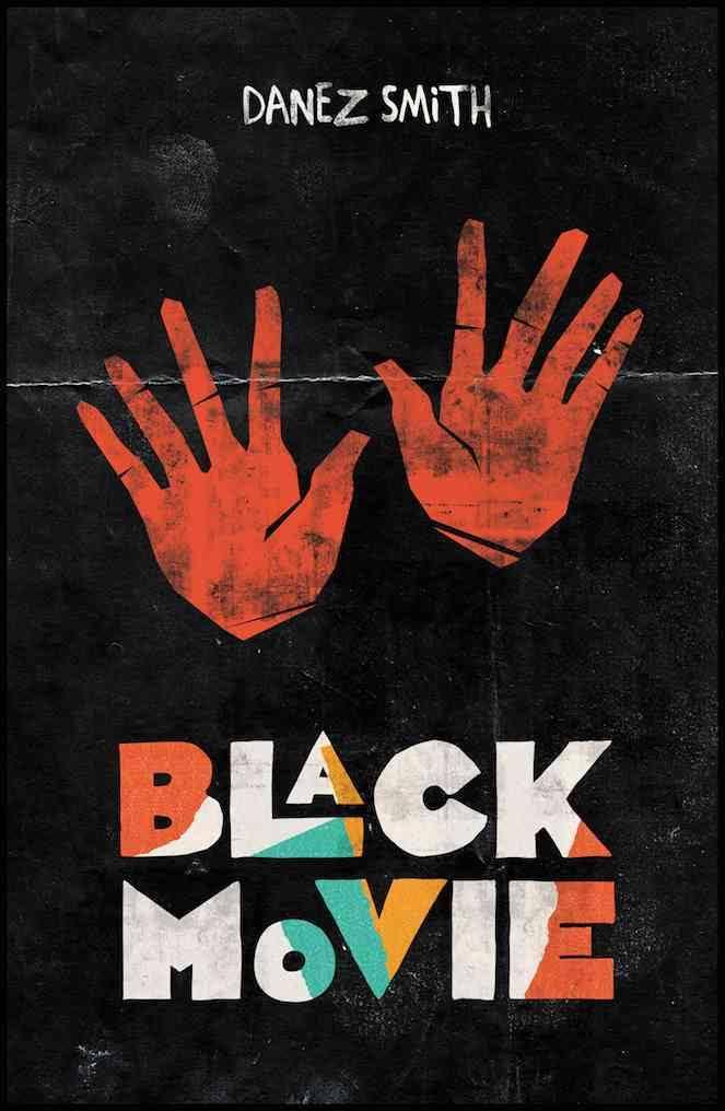 BlackMovie_DanezSmith_ButtonPoetry2015.jpg