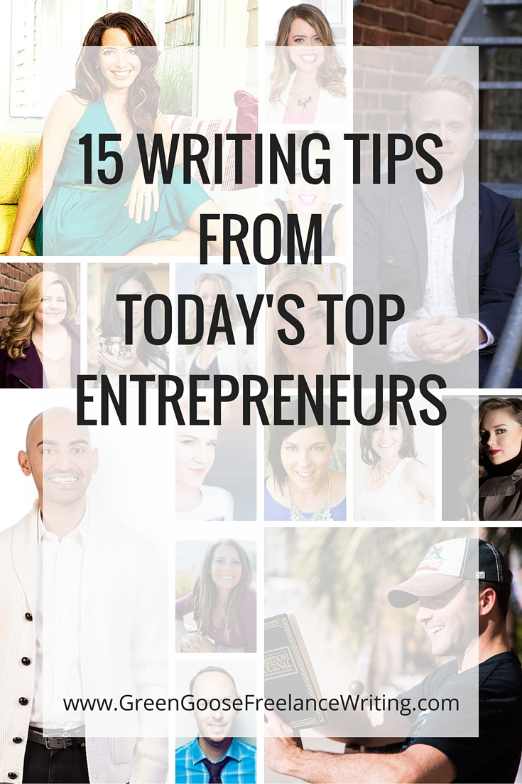 15 Writing tips from today's top entrepreneurs