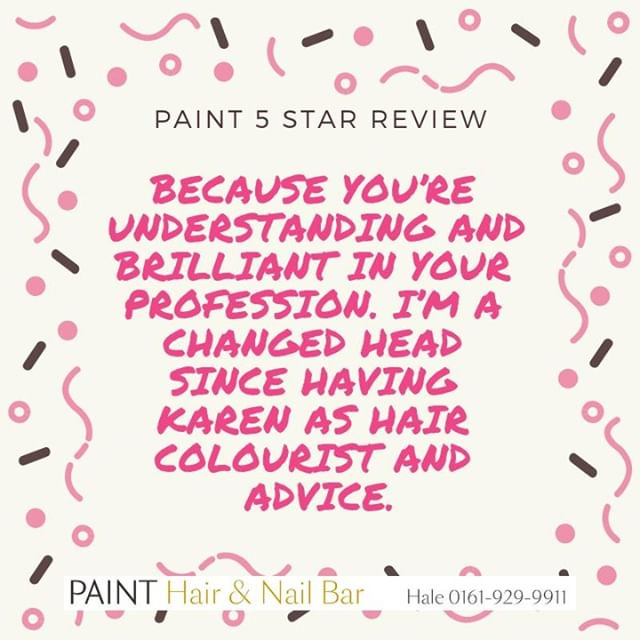 A 5 Star Customer Review from one of our lovely clients at PAINT #Hair #Nails #Keratin #Gel #Brows #LVL #BillionDollarBrow #Lashes #Makeup #Massage #Facials #Reflexology #LashExtensions #Waxing