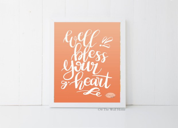 Bless Your Heart Southern Hand Lettered Quote Print by Off The Wall Home at www.offthewallhome.etsy.com