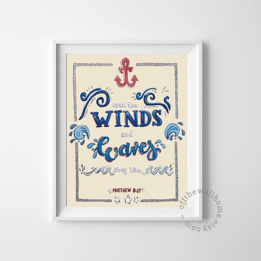Matthew 8:27 Print, Bible Verse Wall Art, Christian Home Decor, Inspirational  Quote, Scripture Doodle, Anchor Art, Nautical, Winds And Waves