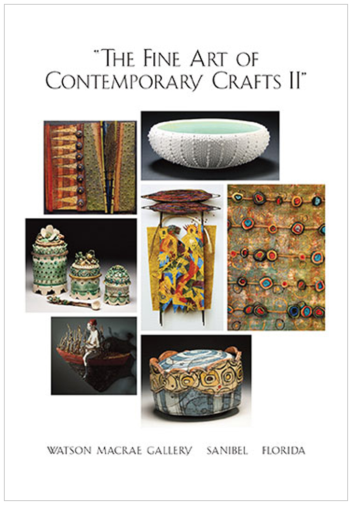 THE FINE ART OF CONTEMPORARY CRAFTS II, January 2014