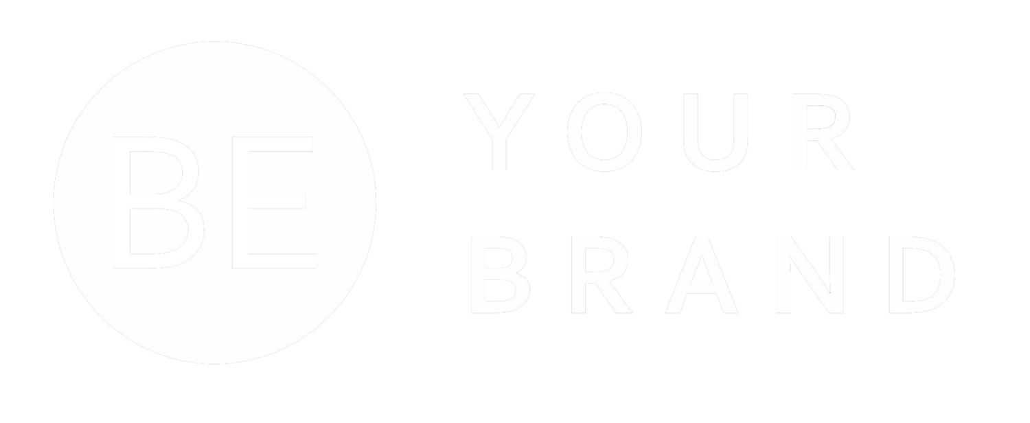 Be Your Brand | Brand and Marketing Strategy
