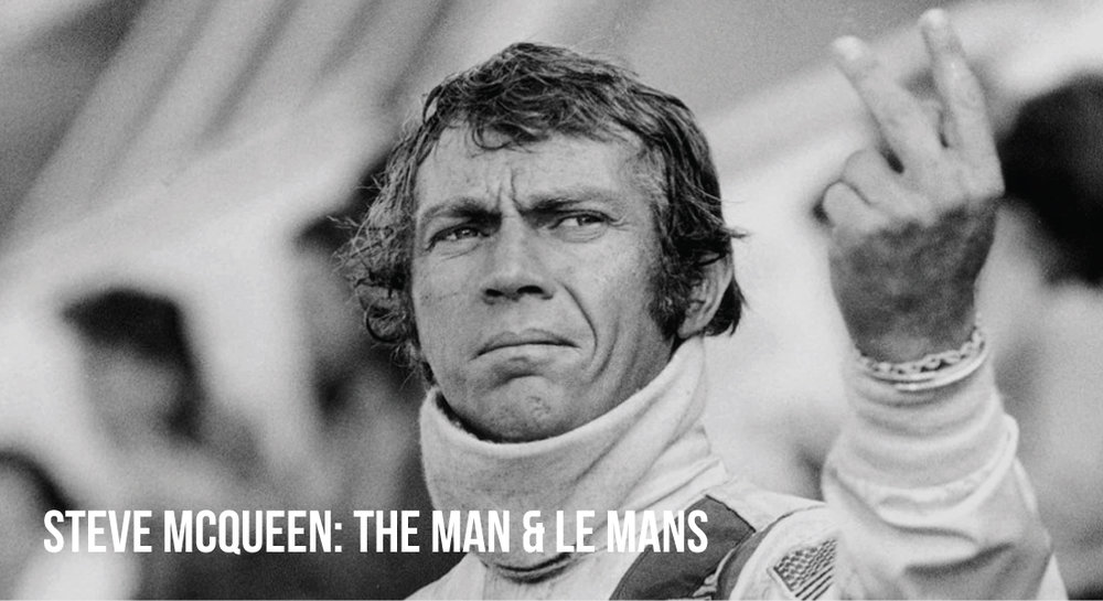 Steve McQueen The Man & Le Mans Film