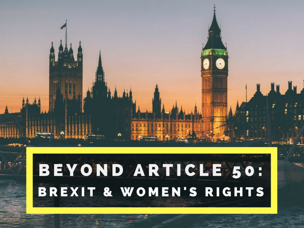Beyond Article 50: Brexit and Women's Rights Feminist Foreign Policy