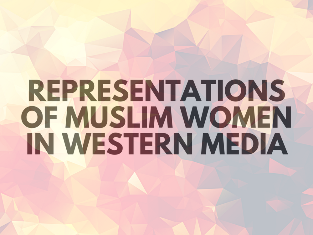 Representation of Muslim Women in Western Media Feminist Foreign Policy Sara Gill