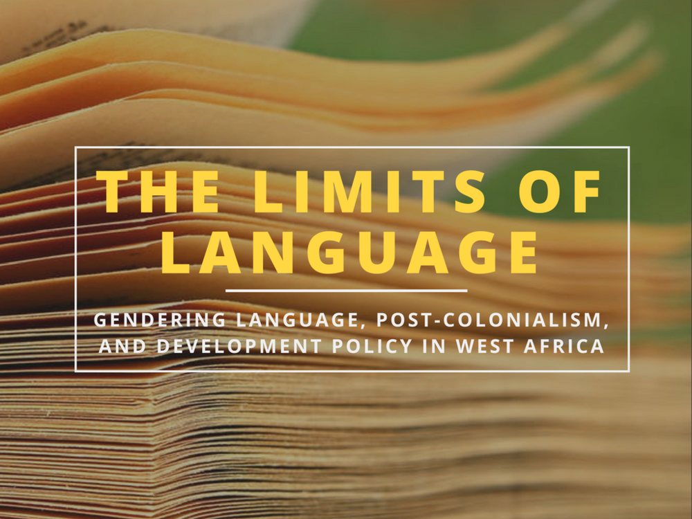 Limits of Language Feminist Foreign Policy West Africa Development Policy Post-Colonialism