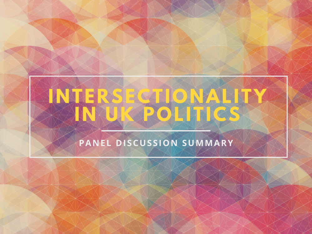 Intersectionality in uk politics panel discussion summary