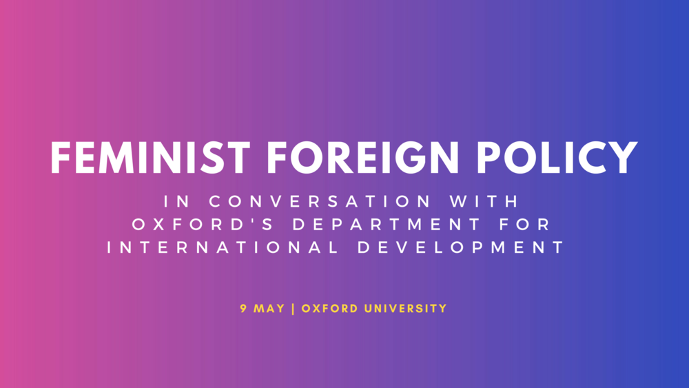 Centre for Feminist Foreign Policy Oxford Department for International Development