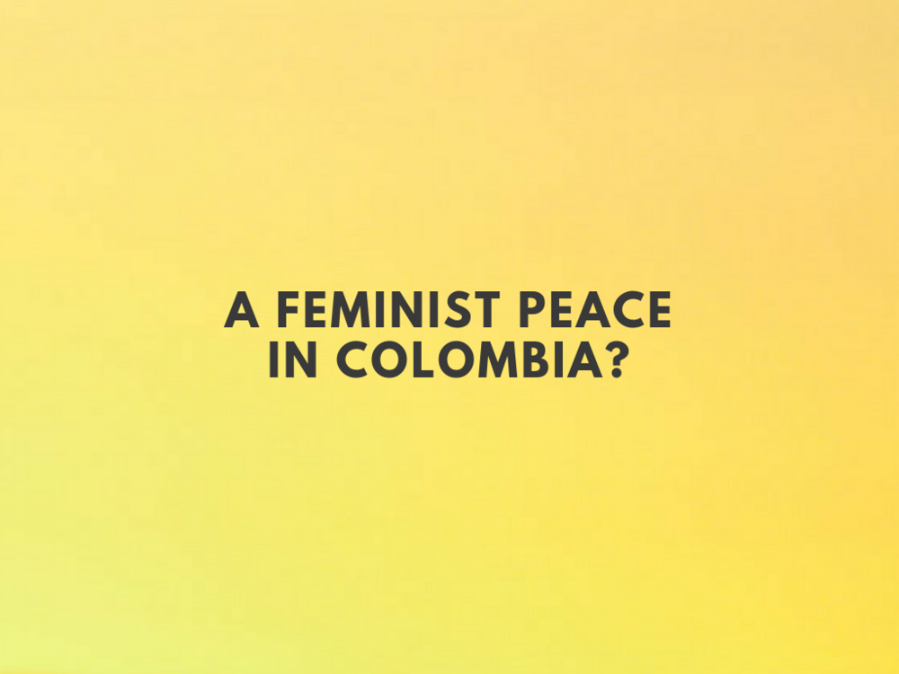 A Feminist Peace in Colombia.png