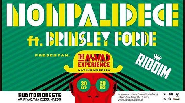 30.09 Nonpa.Brinsley Forde .Riddim Auditorio Oeste ...Hace correr la voz ...The Aswad Experience !