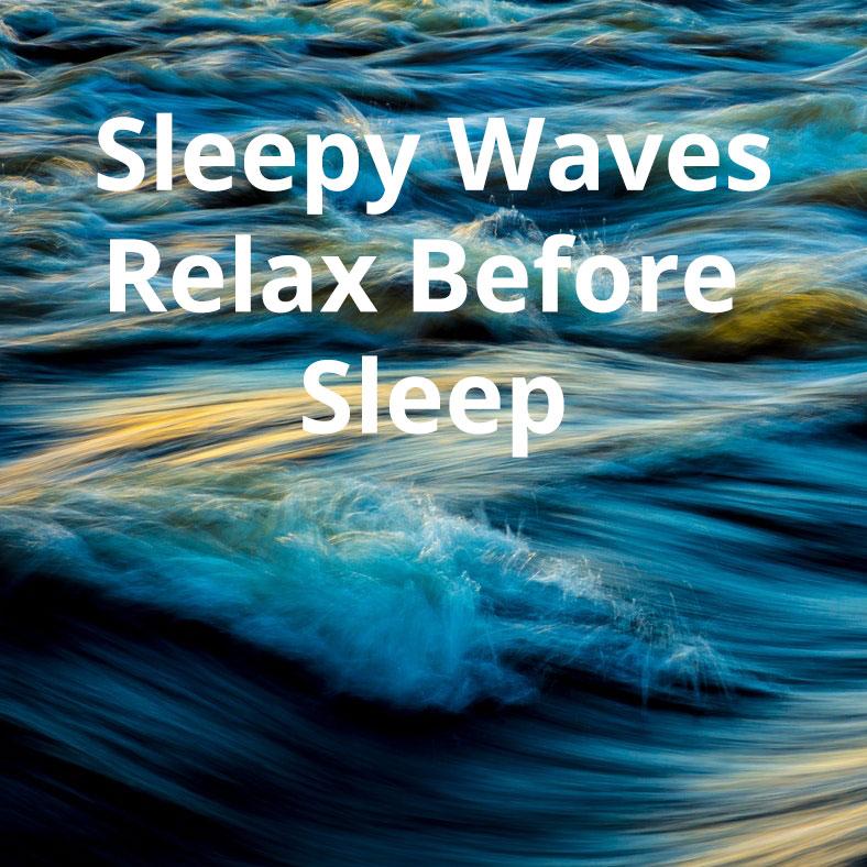 sleepy-waves-relax.jpg