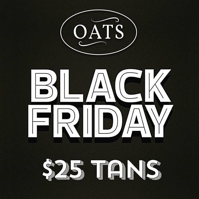 $25 tans all day 11/24! Happy Black Friday from OATS 🦃 Text to book (805)252-5353 or book online www.vagaro.com/oats #passiton #oats #airbrushtan #blackfriday #tan #deals #thanksgiving