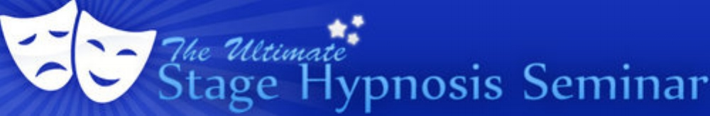 The Ultimate Stage Hypnosis Seminar