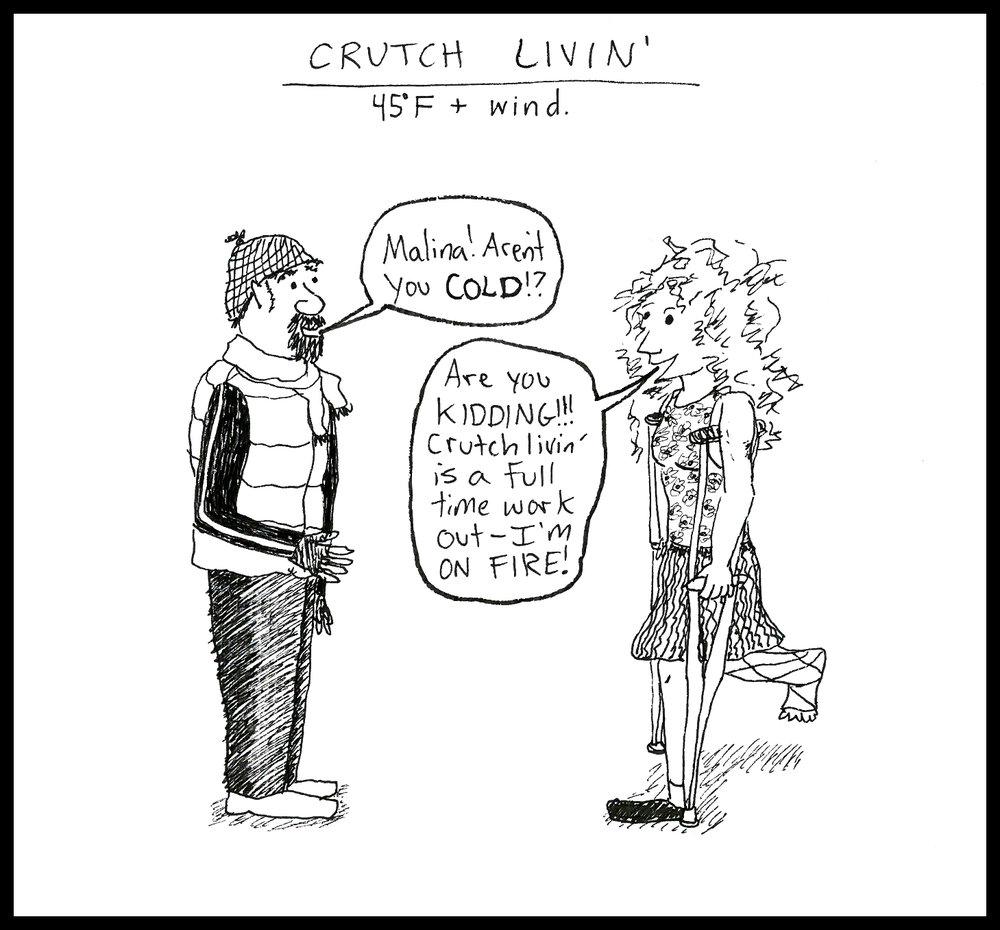 Crutch Livin' 5