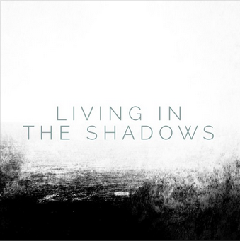 Living In The Shadows - SINGLE  MATTHEW PERRYMAN JONES