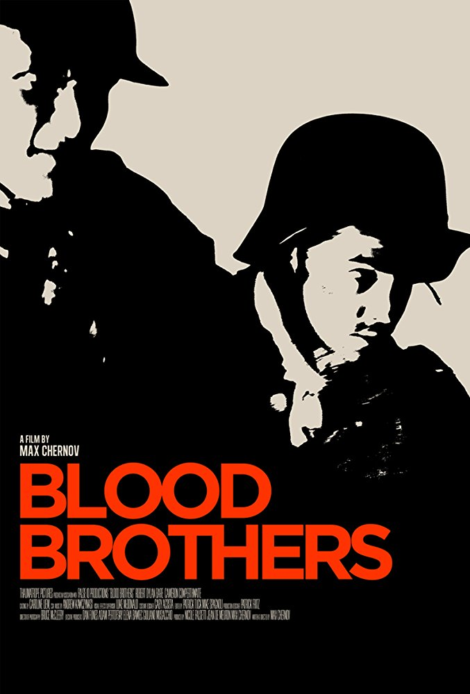 Blood Brothers   (2017) Directed by Max Chernov Music by Andrew Kawczynski