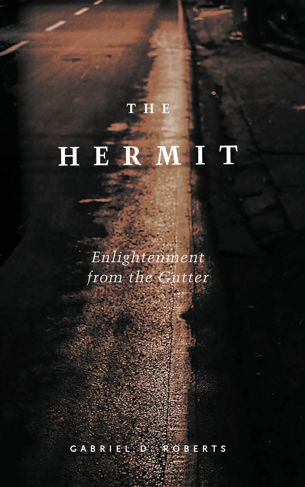 The Hermit: Enlightenment from the Gutter