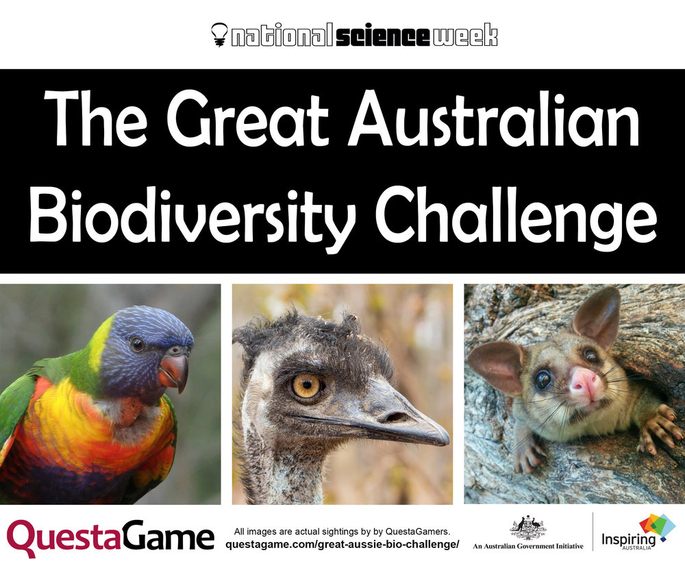 Great Australian Biodiversity Challenge - 12 - 20 August, 2017Open to players of all ages, and is free to play! It runs throughout National Science Week.This is your chance to win prizes, while helping to protect Australia's biodiversity!