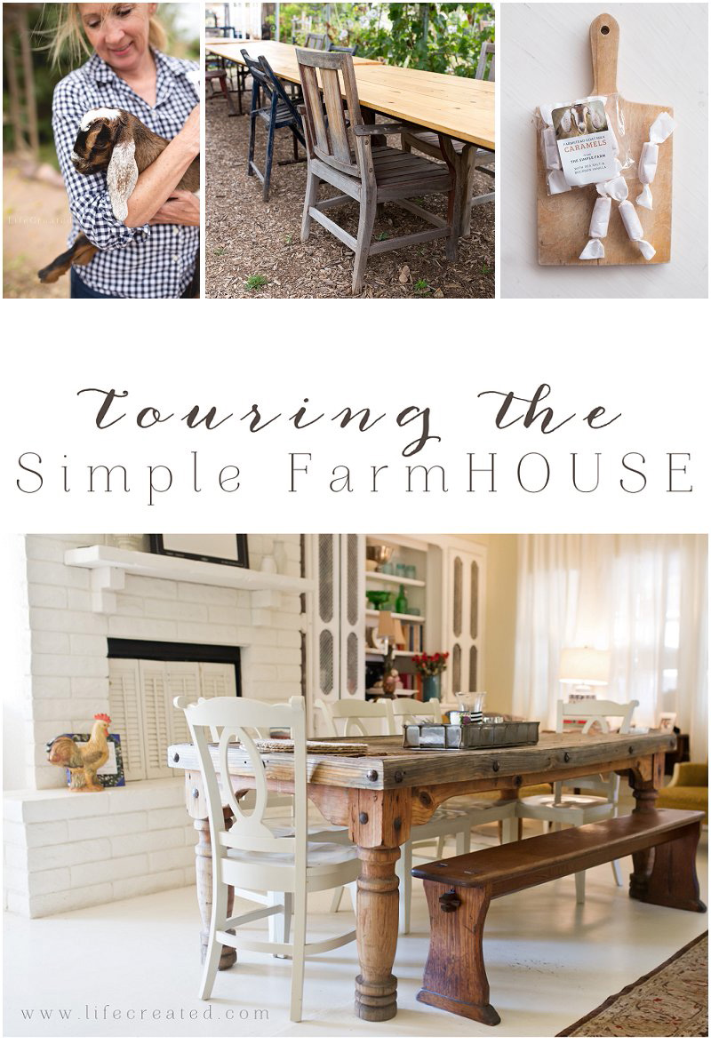 The Simple Farm; farmhouse tour