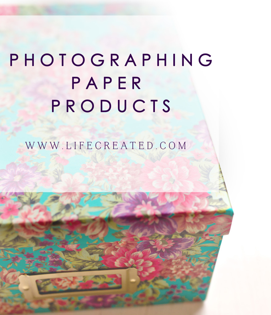 Photographing Paper Products