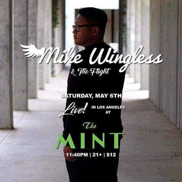 'Sup everyone! If you missed my previous show at @themintla, #theflight and I will be back at it again this Saturday (5/6) at 11:40pm! Come out and grace us with your presence as we deliver to you an influx of audible vibes 🎶 TIX in my BIO #nowingsneeded