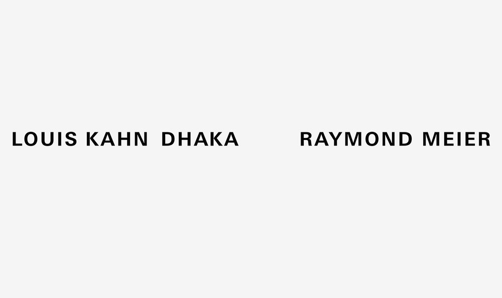 Louis Kahn Dhaka    For press or purchase inquiries email  info@raymondmeier.com