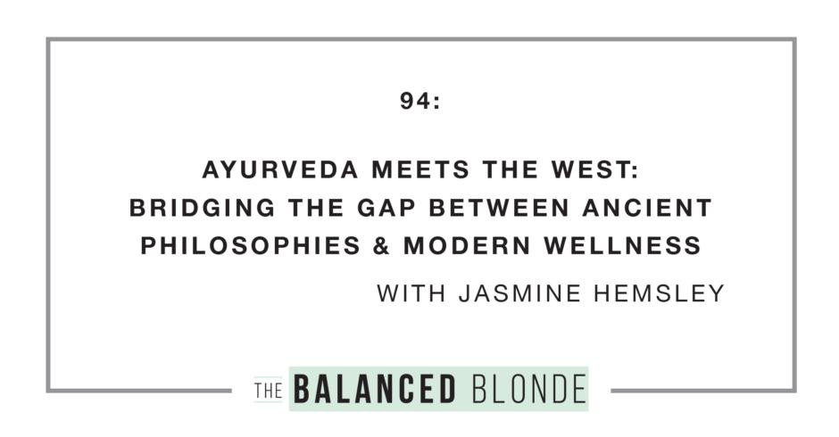 Jasmine-Hemsley_TheBalancedBlonde_Ep94_ART_EP_WIDE-1024x576-2.png