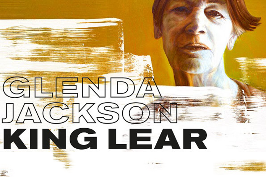 King Lear    Starring Glenda Jackson    , Rhys Ifans, Jane Horrocks    Shot on nine cameras across two shows.  The project was used to transfer the show on to broadway as well as in various awards shows.