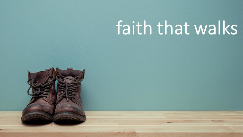 James : Faith That waLKS