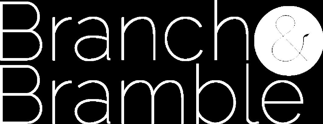 Branch & Bramble