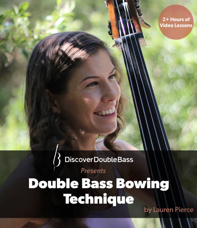 Double Bass Bowing Technique - -A step-by-step video course to master the French bow.-Over five hours of video lessons with transcriptions of exercises.-Ask Lauren questions directly on the lessons pages.-Access to an exclusive members-only study group.