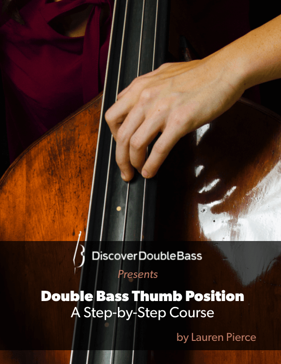 Double Bass Thumb Position - -The most comprehensive video course for double bass thumb position technique available anywhere.-A step-by method.-Over five hours of video lessons with transcriptions of exercises.- Ask Lauren questions directly on the lessons pages.-Access to an exclusive members-only study group.